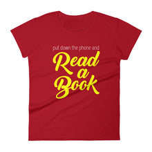 Load image into Gallery viewer, Put Down the Phone and Read a Book Women's short sleeve t-shirt-T-Shirt-PureDesignTees