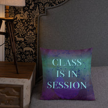 Load image into Gallery viewer, Homeschool Class is In Session Premium Pillow, Pillow - PureDesignTees
