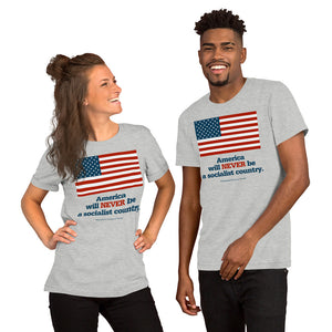 America Will NEVER Be a Socialist Country Short-Sleeve Unisex T-Shirt-T-Shirt-PureDesignTees