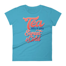 Load image into Gallery viewer, Tea Should be Served Sweet & Cold Women's short sleeve t-shirt-T-Shirt-PureDesignTees