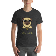 Load image into Gallery viewer, Pug Life Short-Sleeve Unisex T-Shirt-T-Shirt-PureDesignTees