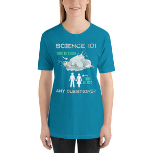 Science 101 - This is Fluid, This is Not Short-Sleeve Unisex T-Shirt-T-shirt-PureDesignTees