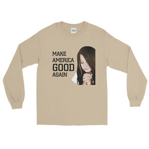 Make America Good Again Long Sleeve T-Shirt-Long sleeve t-shirt-PureDesignTees