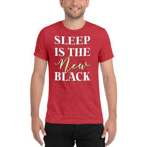 Sleep is the New Black Tri-Blend Short sleeve t-shirt-t-shirt-PureDesignTees