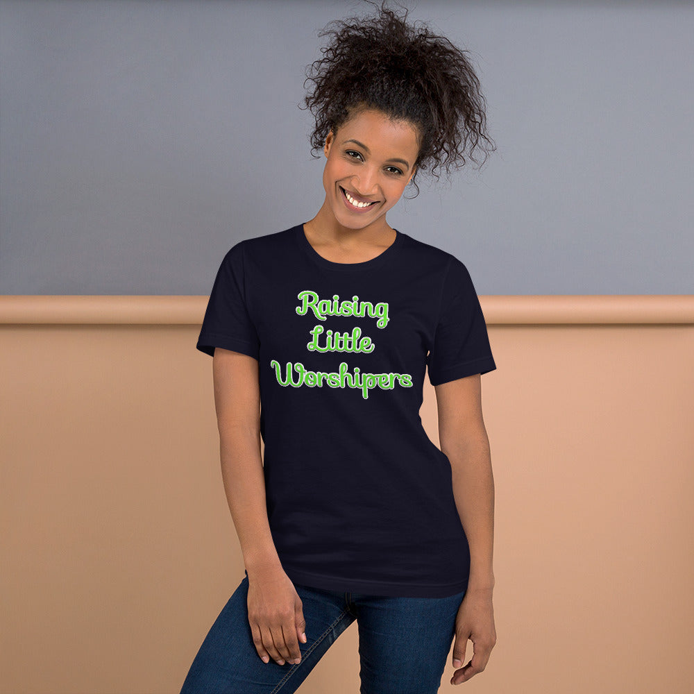 Raising Little Worshipers Short-Sleeve Unisex T-Shirt