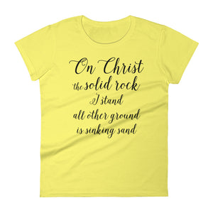 On Christ the Solid Rock Women's short sleeve t-shirt - PureDesignTees