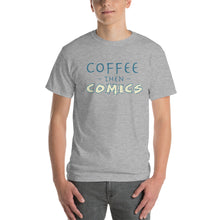 Load image into Gallery viewer, Coffee then Comics Short-Sleeve T-Shirt-t-shirt-PureDesignTees