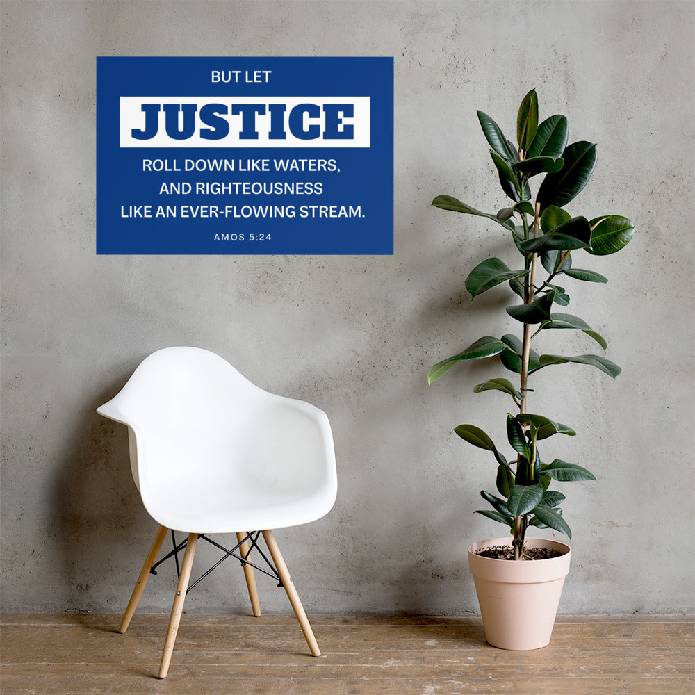 Let Justice Roll Down Poster-PureDesignTees