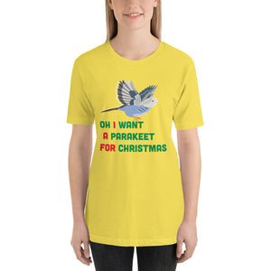 Oh I Want a Parakeet for Christmas Short-Sleeve Unisex T-Shirt for women-T-Shirt-PureDesignTees