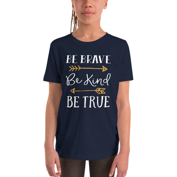 Be Brave Be Kind Be True Youth Short Sleeve T-Shirt-youth t-shirt-PureDesignTees