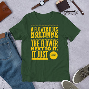 A Flower Does Not Think of Competing Short-Sleeve Unisex T-Shirt-T-Shirt-PureDesignTees