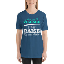 Load image into Gallery viewer, I Have Seen the Village I Will Raise My Own Children Short-Sleeve Unisex T-Shirt-t-shirt-PureDesignTees