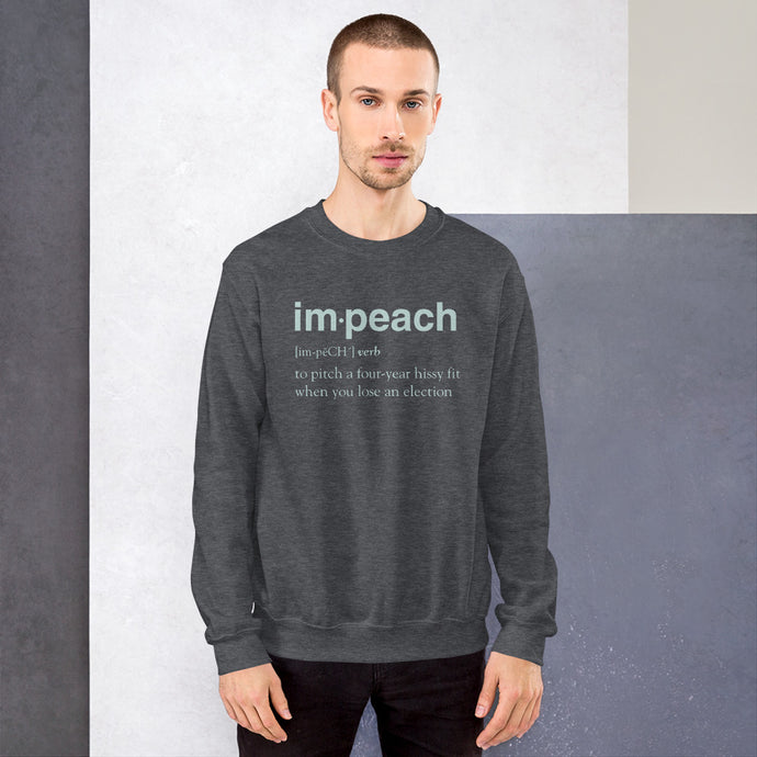 Definition of Impeach Unisex Sweatshirt-Sweatshirt-PureDesignTees