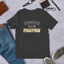 Load image into Gallery viewer, My Favorite Peeps Call Me PawPaw Short-Sleeve Unisex T-Shirt-T-Shirt-PureDesignTees