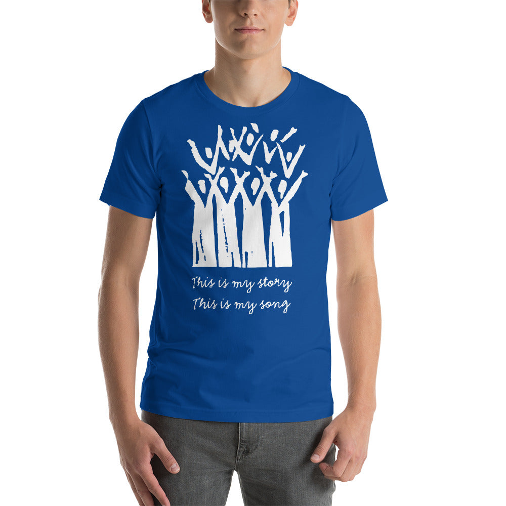 Choir This is My Story This is My Song Short-Sleeve Unisex T-Shirt, t-shirt - PureDesignTees