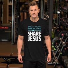Load image into Gallery viewer, Speak Truth Speak Life Share Jesus Short-Sleeve Unisex T-Shirt-T-shirt-PureDesignTees