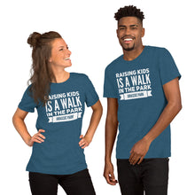 Load image into Gallery viewer, Raising Kids Is a Walk In the Park Short-Sleeve Unisex T-Shirt-t-shirt-PureDesignTees