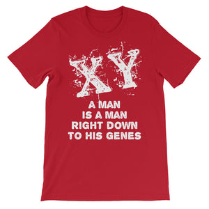 XY A Man is a Man Right Down to His Genes Unisex short sleeve t-shirt-T-Shirt-PureDesignTees