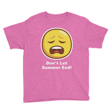 Load image into Gallery viewer, Don't Let Summer End! Youth Short Sleeve T-Shirt-T-Shirt-PureDesignTees