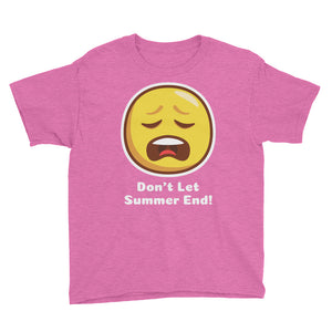 Don't Let Summer End! Youth Short Sleeve T-Shirt-T-Shirt-PureDesignTees