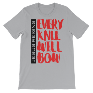 Jesus Reigns Every Knee Will Bow Unisex short sleeve t-shirt-T-Shirt-PureDesignTees