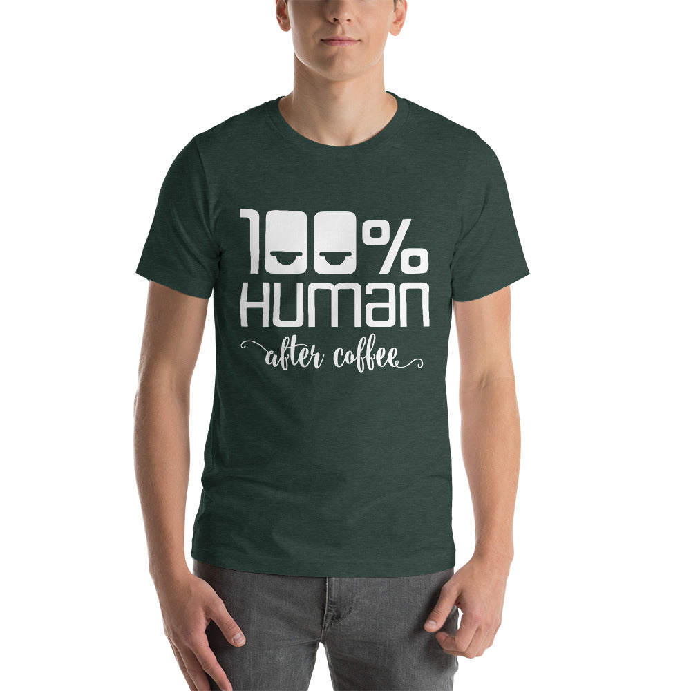 100% Human After Coffee Short-Sleeve Unisex T-Shirt, T-shirt - PureDesignTees