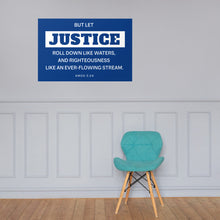 Load image into Gallery viewer, Let Justice Roll Down Poster-PureDesignTees