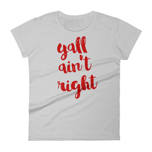 Yall ain't Right Women's short sleeve t-shirt