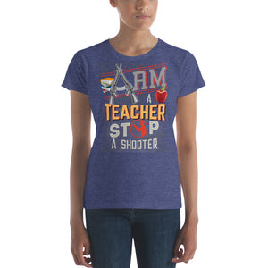 Arm a Teachers Stop a Shooter Women's short sleeve t-shirt-T-Shirt-PureDesignTees
