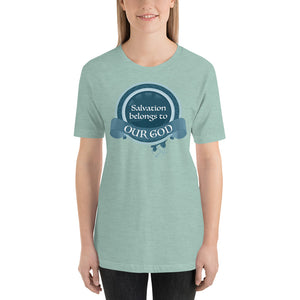 Salvation Belongs to Our God Short-Sleeve Unisex T-Shirt-T-shirt-PureDesignTees