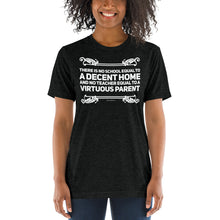 Load image into Gallery viewer, A Decent Home and Virtuous Parent Homeschool Tri-blend Short sleeve t-shirt-tri-blend t-shirt-PureDesignTees