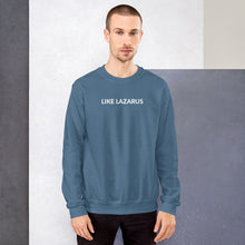Load image into Gallery viewer, Like Lazarus Unisex Sweatshirt-Sweatshirt-PureDesignTees