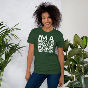 I'm a Drop the Prayer Bomb Kind of Mom Short-Sleeve Unisex T-Shirt-t-shirt-PureDesignTees
