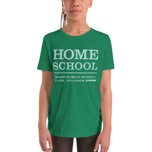 Homeschool Cause Public School is like, you know, ewww Youth Short Sleeve T-Shirt-youth t-shirt-PureDesignTees
