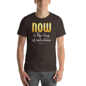 Now is the Day of Salvation II Corinthians 6:2 Short-Sleeve Unisex T-Shirt-T-Shirt-PureDesignTees