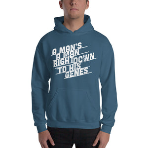 A Man's a Man Right Down to His Genes Hooded Sweatshirt-hoodie-PureDesignTees