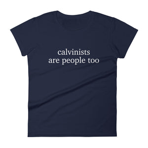 Calvinists are People Too Women's short sleeve t-shirt-T-Shirt-PureDesignTees