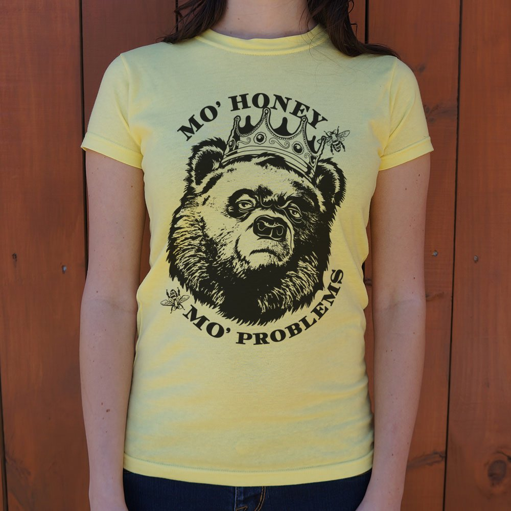 Mo' Honey Mo' Problems T-Shirt (Ladies)-Ladies T-Shirt-PureDesignTees
