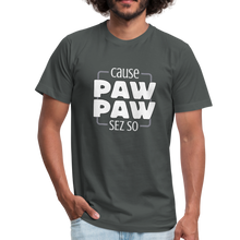 Load image into Gallery viewer, Cause Paw Paw Sez So Unisex Jersey T-Shirt by Bella + Canvas-Unisex Jersey T-Shirt by Bella + Canvas-PureDesignTees