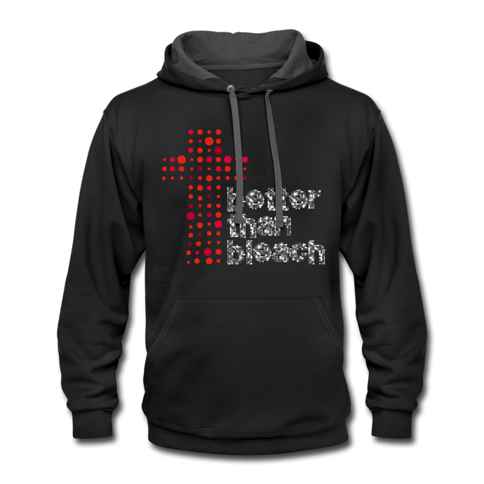 Better Than Bleach Contrast Hoodie-Unisex Contrast Hoodie | Fruit of the Loom SF76R-PureDesignTees