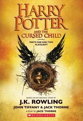 Harry Potter and the Cursed Child Parts One and Two: The Official Playscript of the Original West End Production