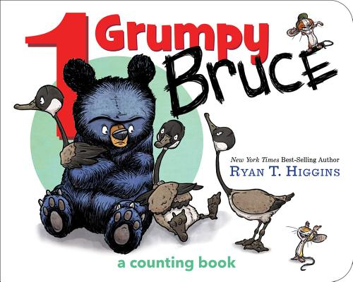 1 Grumpy Bruce (a Mother Bruce Book): A Counting Board Book