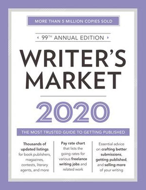 Writer's Market 2020 : The Most Trusted Guide to Getting Published