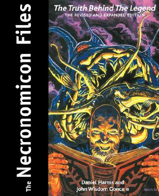 The Necronomicon Files : The Truth Behind Lovecraft's Legend