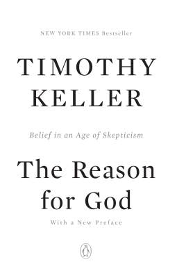 The Reason for God: Belief in an Age of Skepticism