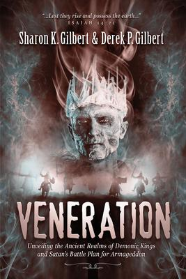 Veneration : Unveiling the Ancient Realms of Demonic Kings and Satan's Baunveiling the Ancient Realms of Demonic Kings and Satan's