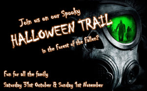 "Spooky Halloween Trail - ""Forest of the Fallen"" Saturday 31st October"