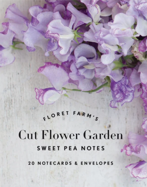 Floret Farm's Cut Flower Garden: Sweet Pea Notes