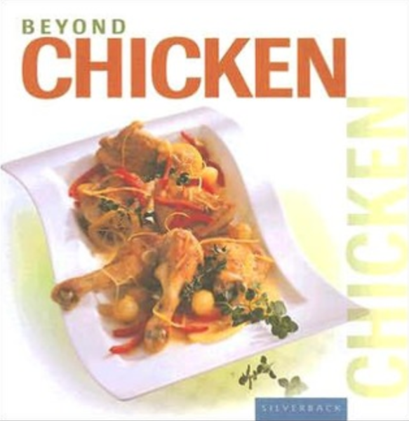Beyond Chicken