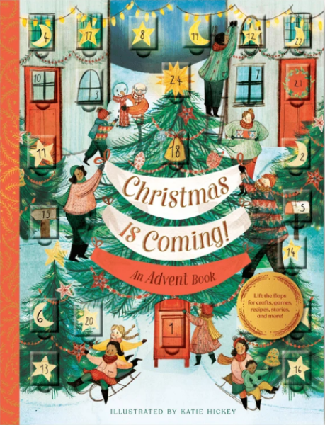 Christmas is Coming! An Advent Calendar
